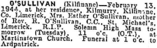 Esther O'Sullivan died on Feb 13th 1944, aged 74 years
