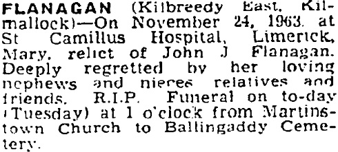 Mary Lillis Flanagan died on Nov 24th 1963, aged 82 years