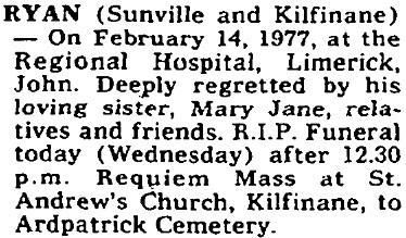 John Ryan died on Feb 14th 1977, aged 80 years