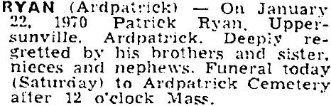 Patrick Ryan died on Jan 22nd 1970, aged 66 years