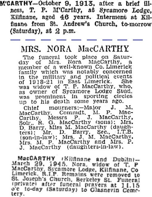 Thomas P and Nora McCarthy died in 1913 and 1945 respectively, aged 45 and 72 years