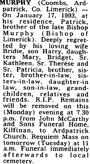 Patrick Murphy died on Jan 17th 1993, aged 84 years