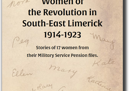 Women of the Revolution in South-East Limerick 1914-1923