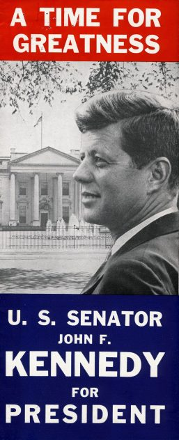 Campaign Poster, 1960. | Courtesy of JFK Presidential Library & Museum, Boston.