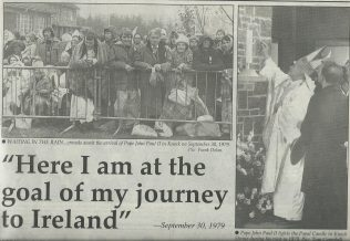 Grandad went to Knock with my granny and great granny to see the pope when he came to Ireland.