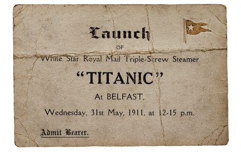 TITANIC LAUNCH TICKET, MAY 1911