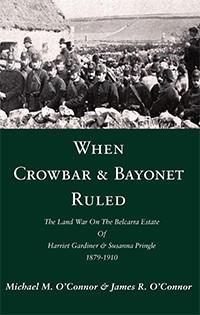 When Crowbar & Bayonet Ruled - Michael M O'Connor and James R O'Connor | https://sites.google.com/site/whencrowbarandbayonetruled/