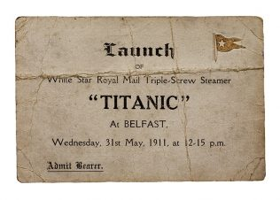 Object No. 89 'Titanic' launch ticket, 1911 | Ulster Folk and Transport Museum,